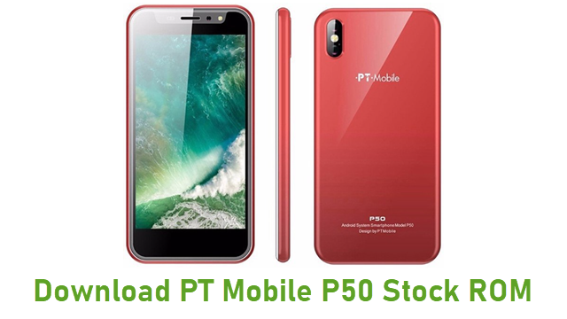 Download PT Mobile P50 Stock ROM