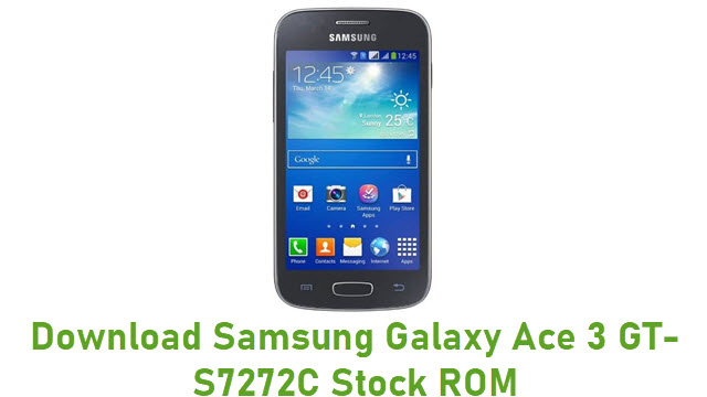 Download Samsung Galaxy Ace 3 GT-S7272C Stock ROM