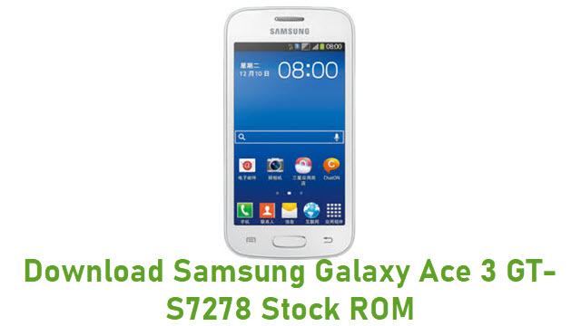 Download Samsung Galaxy Ace 3 GT-S7278 Stock ROM