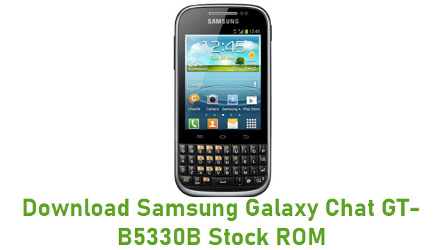 Download Samsung Galaxy Chat GT-B5330B Stock ROM