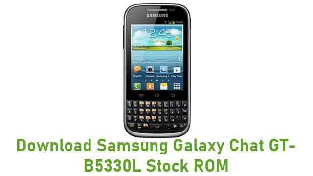 Download Samsung Galaxy Chat GT-B5330L Stock ROM