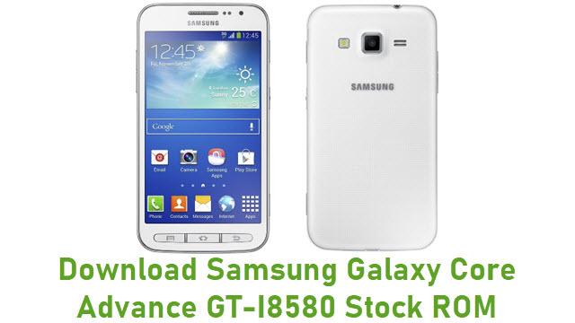 Download Samsung Galaxy Core Advance GT-I8580 Stock ROM
