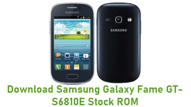 Download Samsung Galaxy Fame GT-S6810E Stock ROM