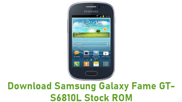 Download Samsung Galaxy Fame GT-S6810L Stock ROM