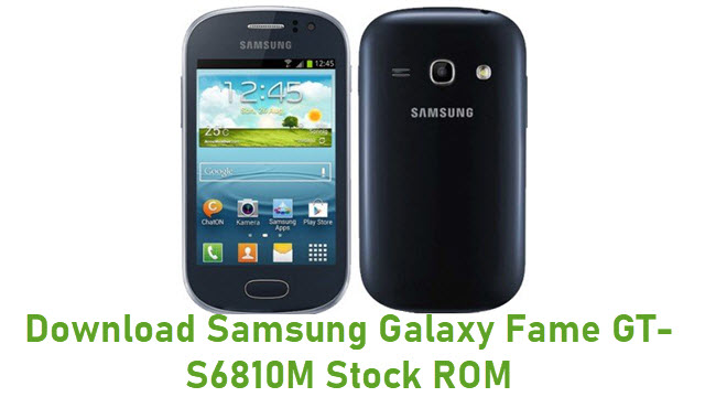 Download Samsung Galaxy Fame GT-S6810M Stock ROM