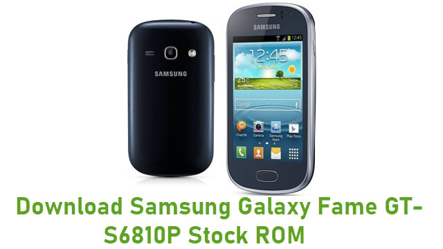 Download Samsung Galaxy Fame GT-S6810P Stock ROM