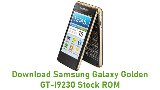 Download Samsung Galaxy Golden GT-I9230 Stock ROM
