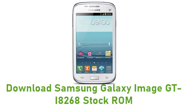 Download Samsung Galaxy Image GT-I8268 Stock ROM
