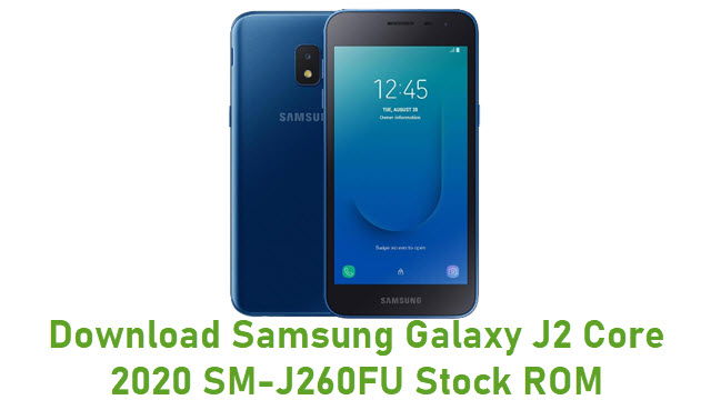 Download Samsung Galaxy J2 Core 2020 SM-J260FU Stock ROM