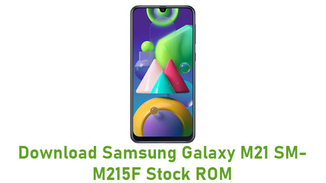 Download Samsung Galaxy M21 SM-M215F Stock ROM