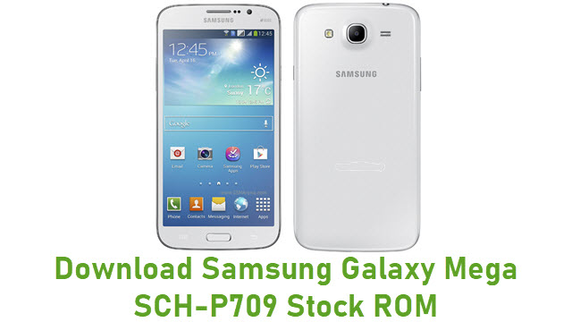 Download Samsung Galaxy Mega SCH-P709 Stock ROM