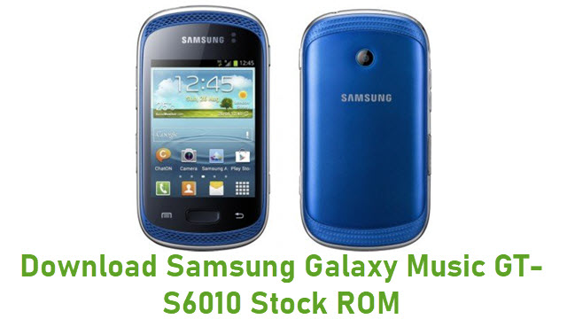 Download Samsung Galaxy Music GT-S6010 Stock ROM