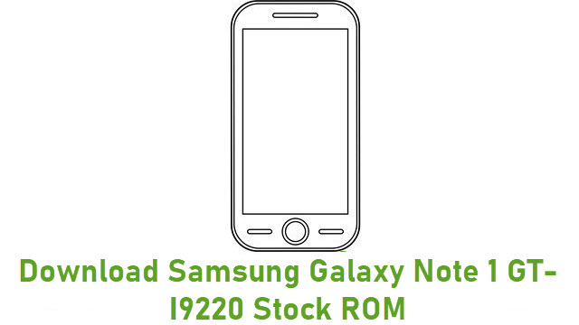 Download Samsung Galaxy Note 1 GT-I9220 Stock ROM