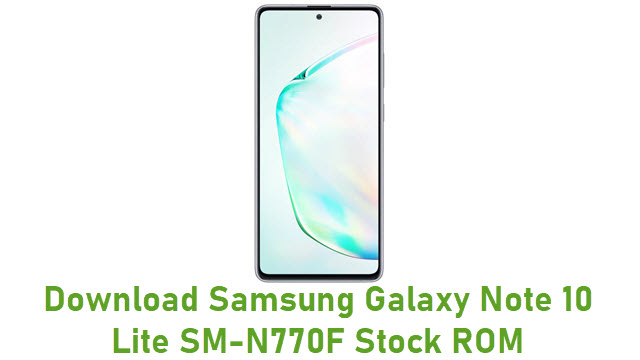 Download Samsung Galaxy Note 10 Lite SM-N770F Stock ROM