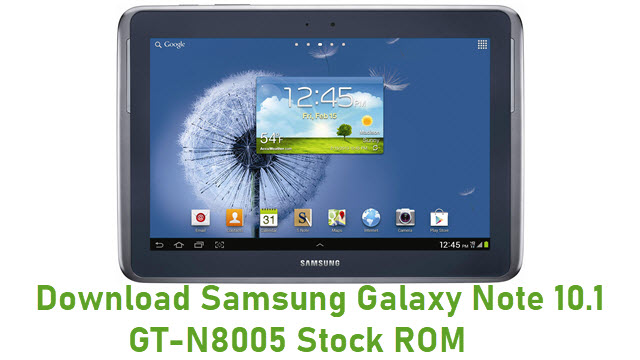 Download Samsung Galaxy Note 10.1 GT-N8005 Stock ROM