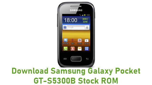 Download Samsung Galaxy Pocket GT-S5300B Stock ROM