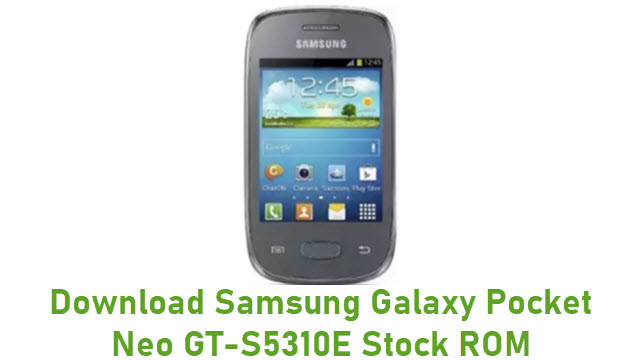 Download Samsung Galaxy Pocket Neo GT-S5310E Stock ROM