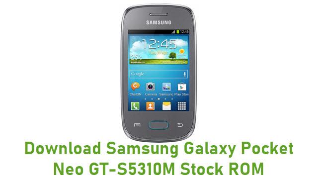 Download Samsung Galaxy Pocket Neo GT-S5310M Stock ROM