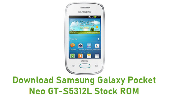 Download Samsung Galaxy Pocket Neo GT-S5312L Stock ROM