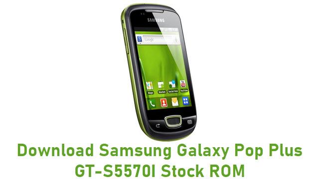 Download Samsung Galaxy Pop Plus GT-S5570I Stock ROM