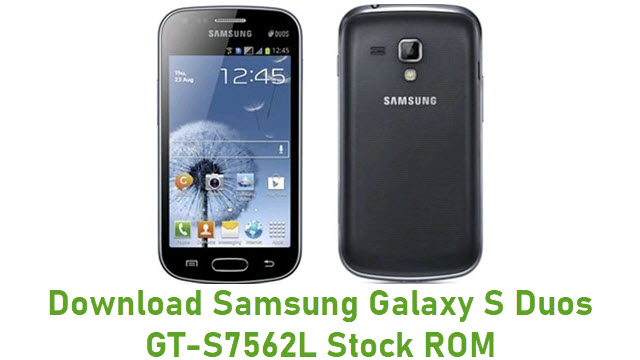 Download Samsung Galaxy S Duos GT-S7562L Stock ROM