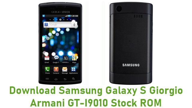 Download Samsung Galaxy S Giorgio Armani GT-I9010 Stock ROM