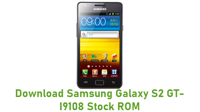 Download Samsung Galaxy S2 GT-I9108 Stock ROM