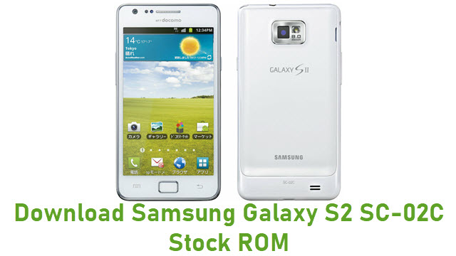 Download Samsung Galaxy S2 SC-02C Stock ROM