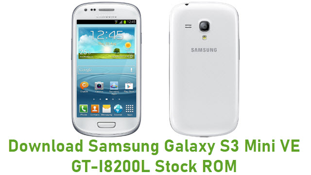 Download Samsung Galaxy S3 Mini VE GT-I8200L Stock ROM