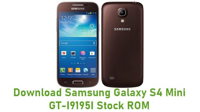 Download Samsung Galaxy S4 Mini GT-I9195I Stock ROM