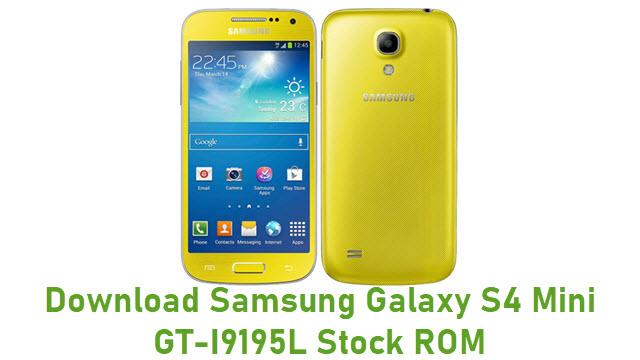 Download Samsung Galaxy S4 Mini GT-I9195L Stock ROM