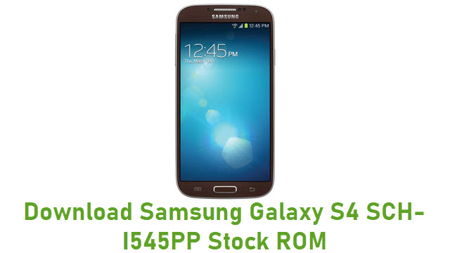 Download Samsung Galaxy S4 SCH-I545PP Stock ROM