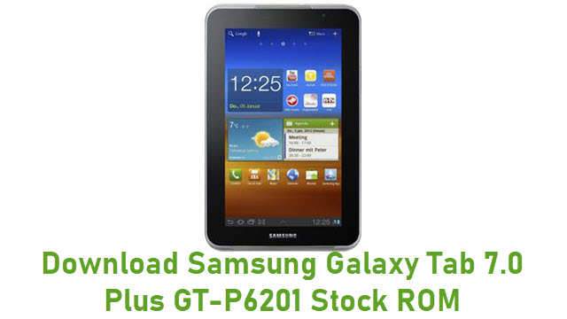 Download Samsung Galaxy Tab 7.0 Plus GT-P6201 Stock ROM