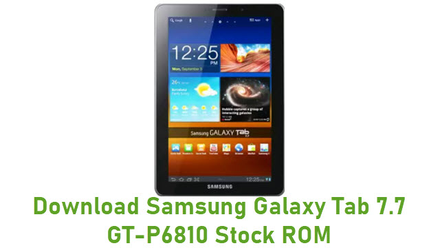 Download Samsung Galaxy Tab 7.7 GT-P6810 Stock ROM