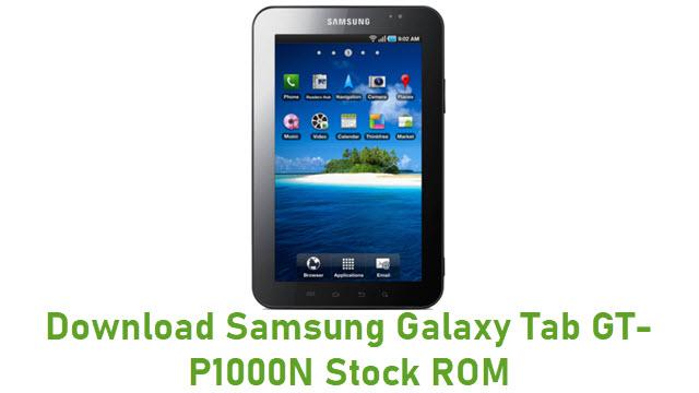 Download Samsung Galaxy Tab GT-P1000N Stock ROM