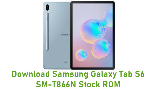 Download Samsung Galaxy Tab S6 SM-T866N Stock ROM