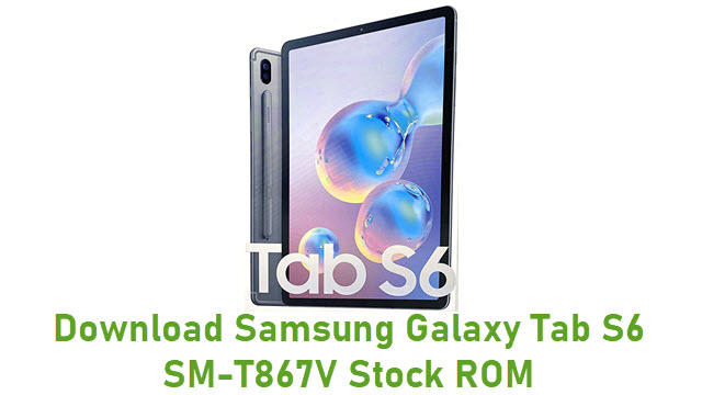 Download Samsung Galaxy Tab S6 SM-T867V Stock ROM