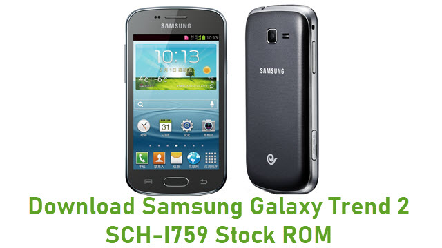 Download Samsung Galaxy Trend 2 SCH-I759 Stock ROM
