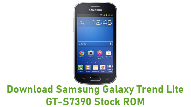 Download Samsung Galaxy Trend Lite GT-S7390 Stock ROM