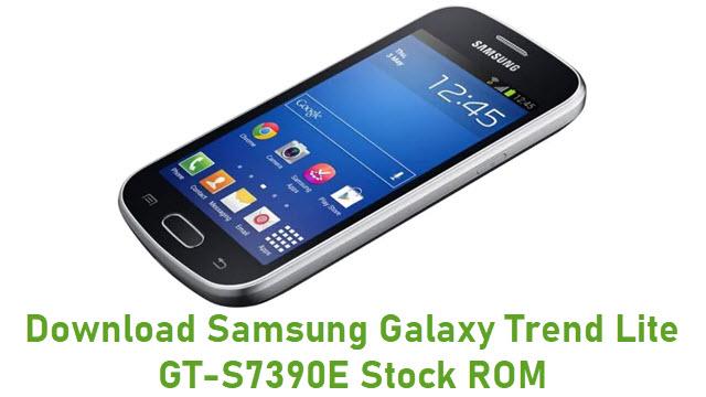 Download Samsung Galaxy Trend Lite GT-S7390E Stock ROM