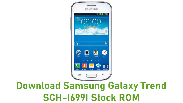 Download Samsung Galaxy Trend SCH-I699I Stock ROM