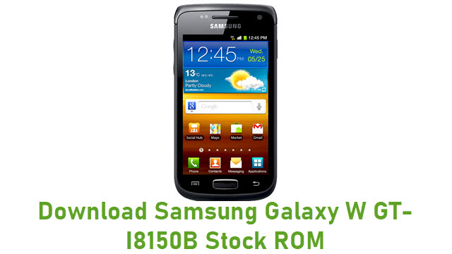 Download Samsung Galaxy W GT-I8150B Stock ROM