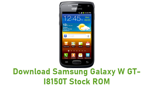 Download Samsung Galaxy W GT-I8150T Stock ROM
