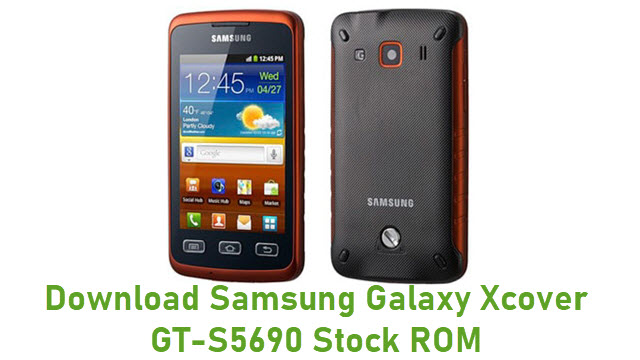 Download Samsung Galaxy Xcover GT-S5690 Stock ROM