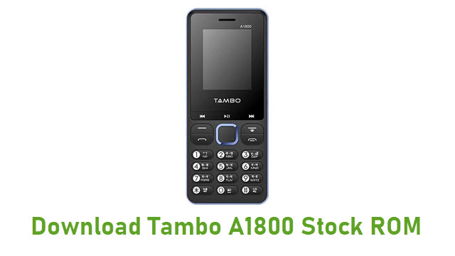 Download Tambo A1800 Stock ROM