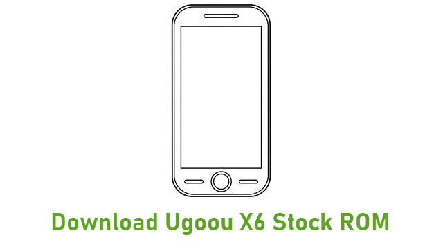 Download Ugoou X6 Stock ROM