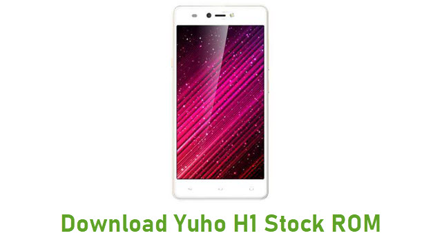 Download Yuho H1 Stock ROM