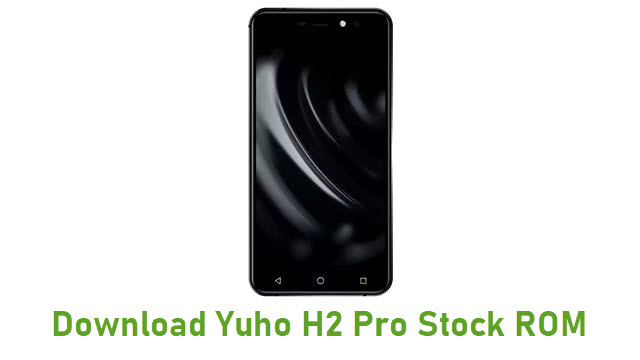Download Yuho H2 Pro Stock ROM
