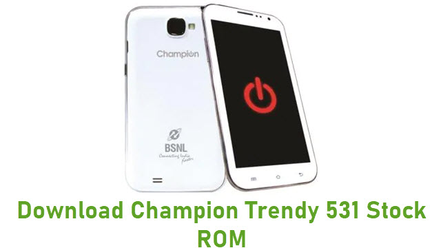 Download Champion Trendy 531 Stock ROM