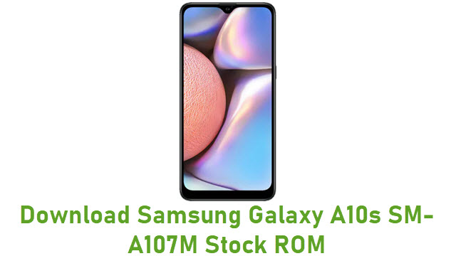 Download Samsung Galaxy A10s SM-A107M Stock ROM